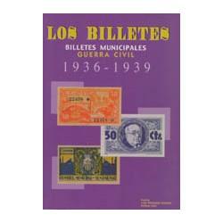 Montaner/Garí Billetes locales durante la Guerra Civil (1936-1939)