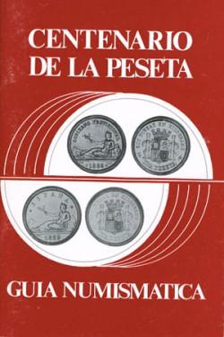 Guía Numismática Centenario de la Peseta